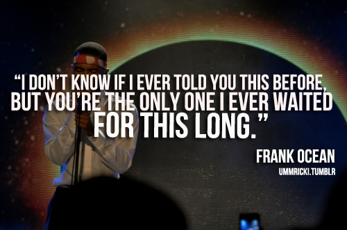 Celebrity Quotes/Lyrics : Frank Ocean... - Quotes Daily ...