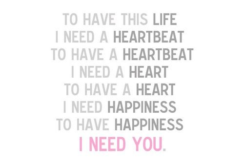 Love Quotes For Him For Her I Need You Quotes