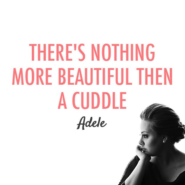 Celebrity Quotes 16 Reasons Adele Is A Flawless Angel Walking
