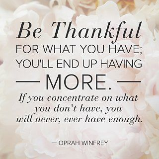 Wise Words Wednesday Be Thankful For What You Have Quotes Daily