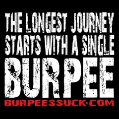 Funny Workout Quotes Burpeessuckcom Rock Your Wod With