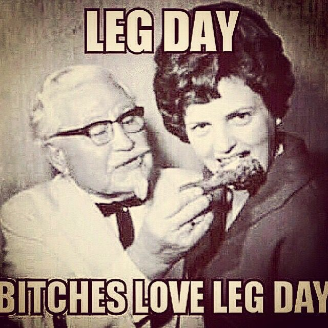 Funny Workout Quotes :I love leg day!!!... - Quotes Daily ...