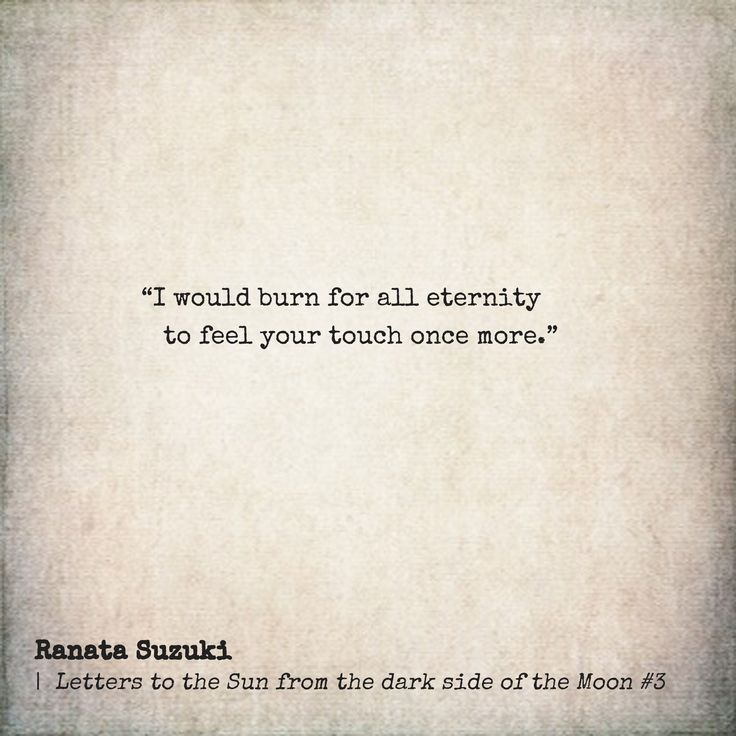 Love Quotes For Him For Her I Would Burn For All Eternity To