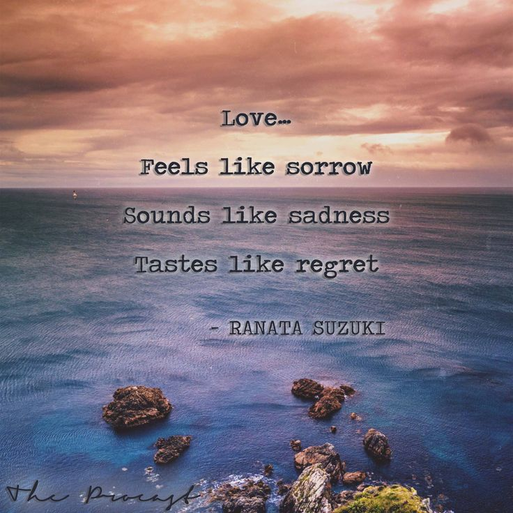 Love Quotes For Him For Her Love Feels Like Sorrow Sounds