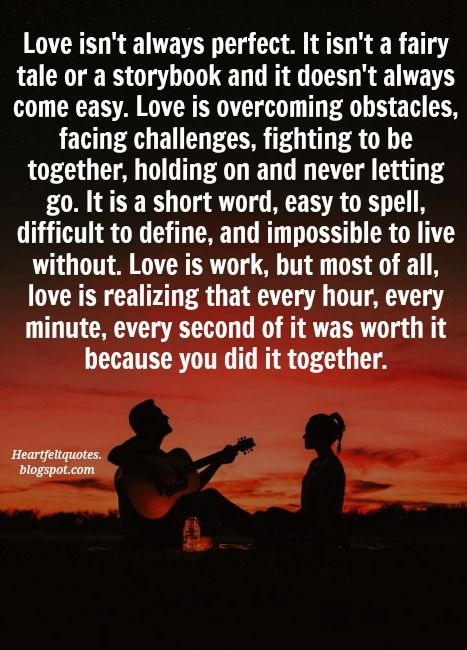 Inspirational Stories About Life: Love Quotes For Him & For Her :Love Isn't Always Perfect