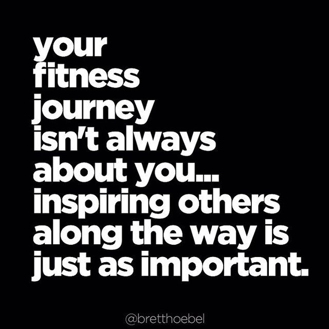 Motivational Fitness Quotes Brett Hoebel On Instagram We Ve All Had Role Models Mentors And Fitness Friends Step Up And Be One For Someone Else It Might Just Change Your Life Quotes Daily