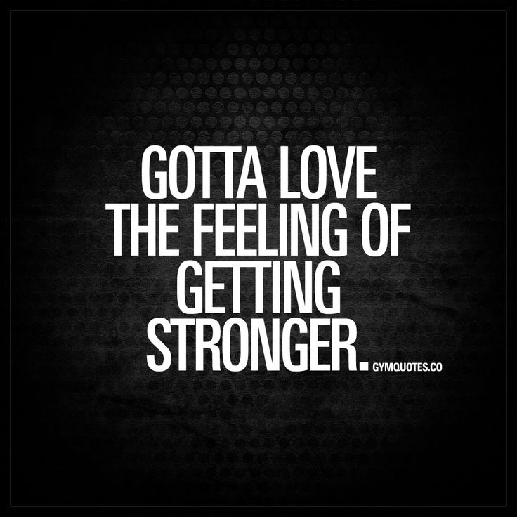 Motivational Fitness Quotes Gotta Love The Feeling Of Getting