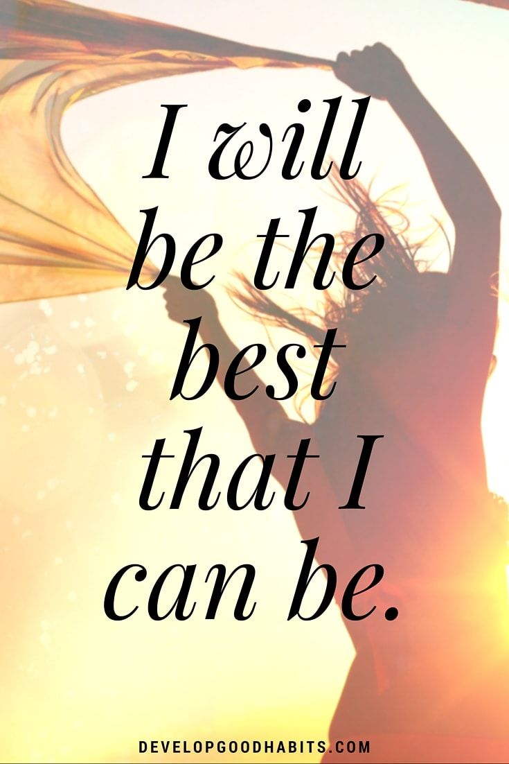 Confidence Affirmations I Will Be The Best That I Can Be Self
