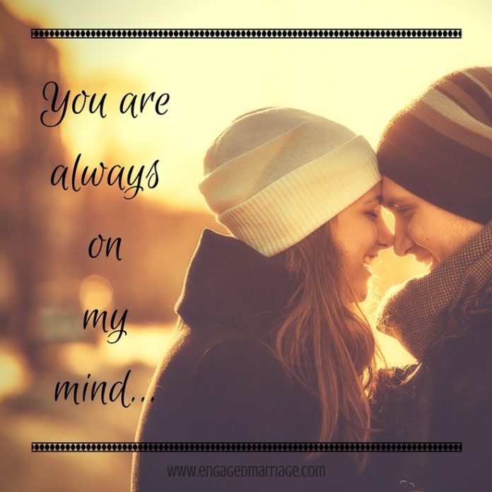 Quotes About Love You Are Always On My Mind Quotes Daily