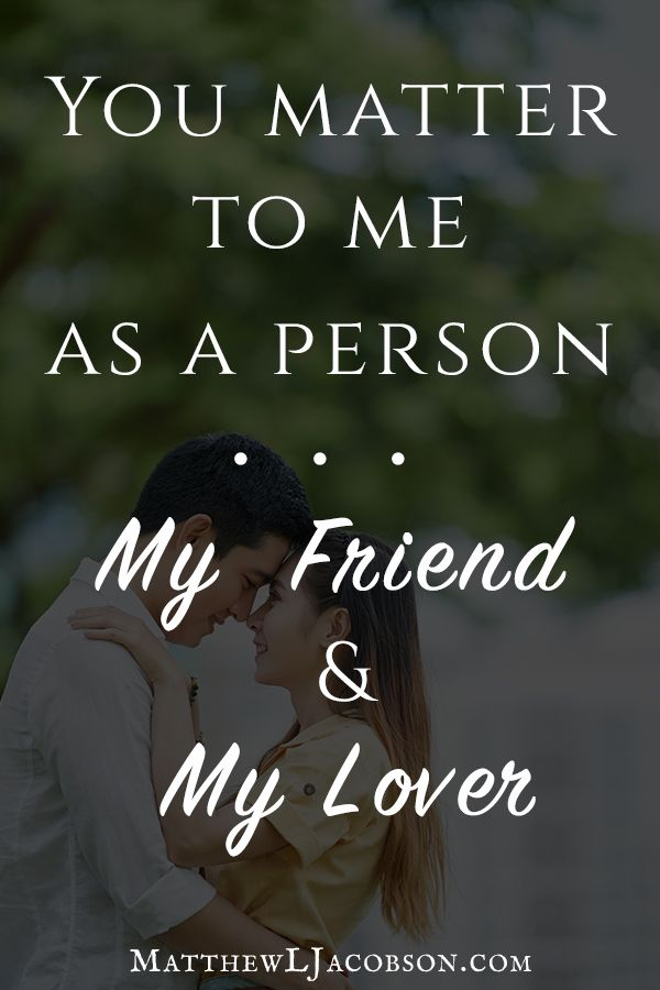 Quotes About Love You Matter To Me Quotes Daily Leading