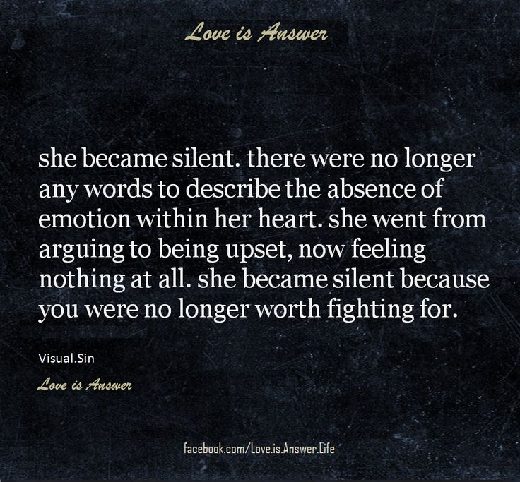 Quotes About Moving Onshe Became Silentyou Were No Longer Worth