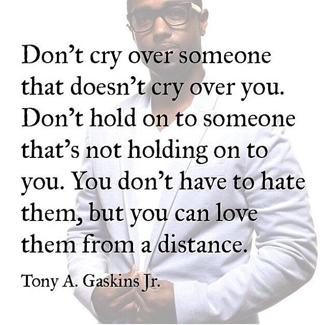 Quotes About Moving On:Tony A. Gaskins Jr quote