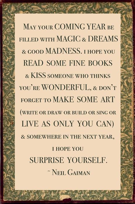 Quotes About Wisdoma New Years Wish From Neil Gaiman That Stands