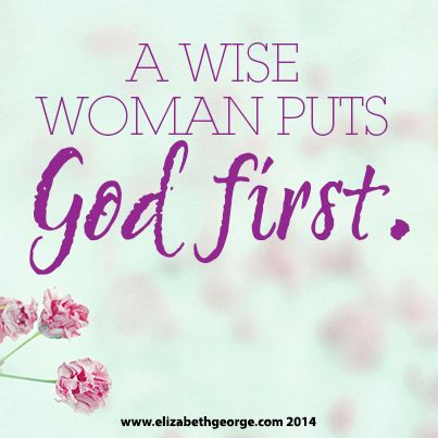 Quotes About Wisdom:What is a Woman of God? - Elizabeth ...