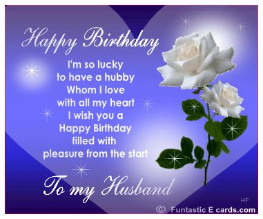 Love Quotes For Him For Her Happy Husband Birthday Wishes