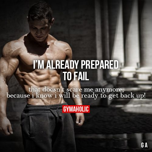 Motivational Fitness Quotes That Doesn T Scare Me Anymore Because I Know I Will Be Ready To Get Back Up Quotes Daily Leading Quotes Magazine Database We Provide You