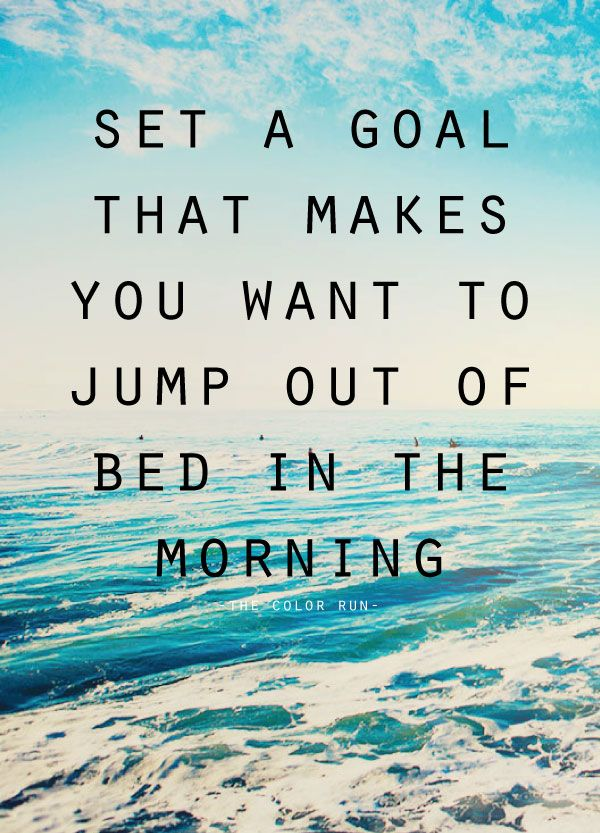 Quotes About Life Set A Goal Quotes Daily Leading Quotes Cool Goal Quotes