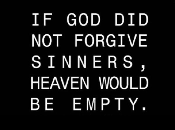 Quotes About Wisdomhe Forgives Me Hell Forgive You Too Just Ask
