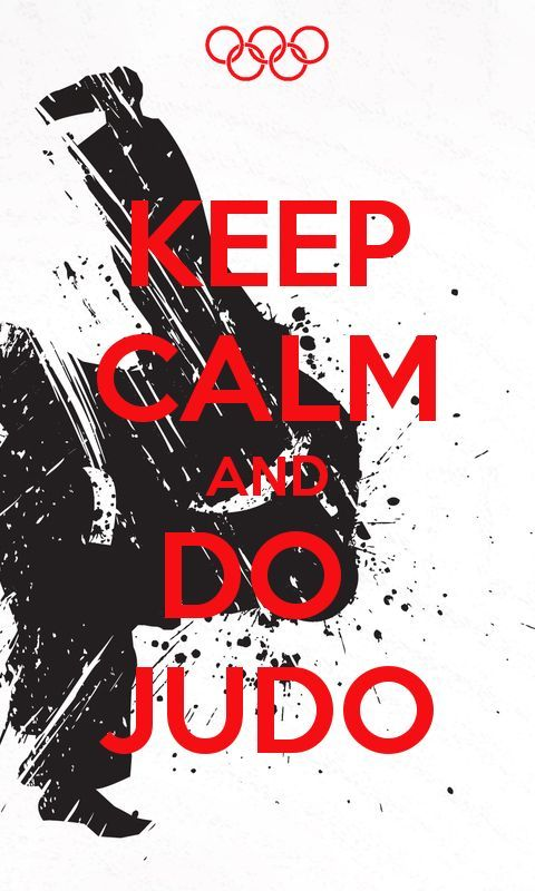 LOVE QUOTE : kungfutaichimaster: Keep calm and do judo Judo ...