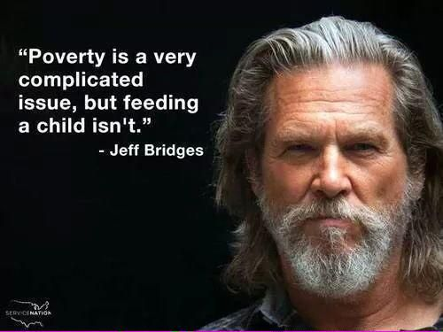 Celebrity Quotes Poverty Is A Very Complicated Issue But Feeding Simple Quotes About Poverty