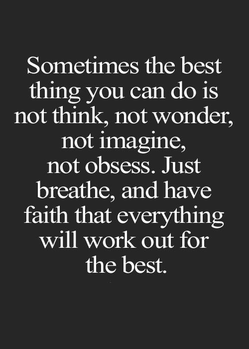 Inspirational quotes about strength best thing to do not think life inspirational quotes thecheapjerseys Choice Image