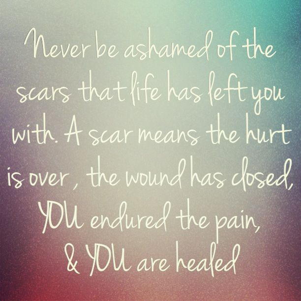 Inspirational Quotes About Strength Quotes About Scars Overcoming