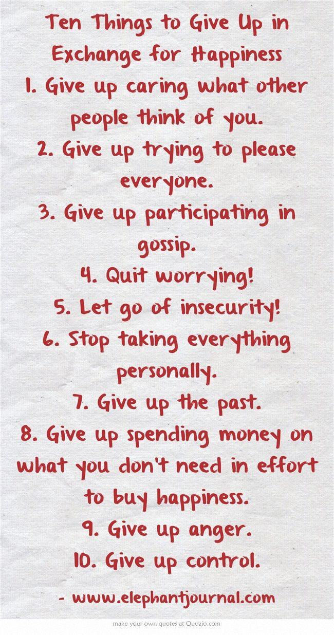 Inspirational Quotes About Strength Ten Things To Give Up In