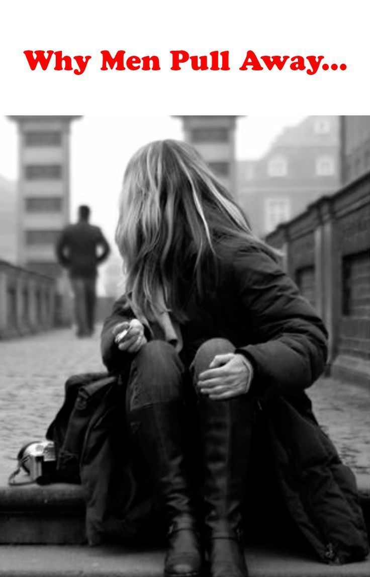 Love Quotes For Him & For Her :Why do men pull away? Are you tired