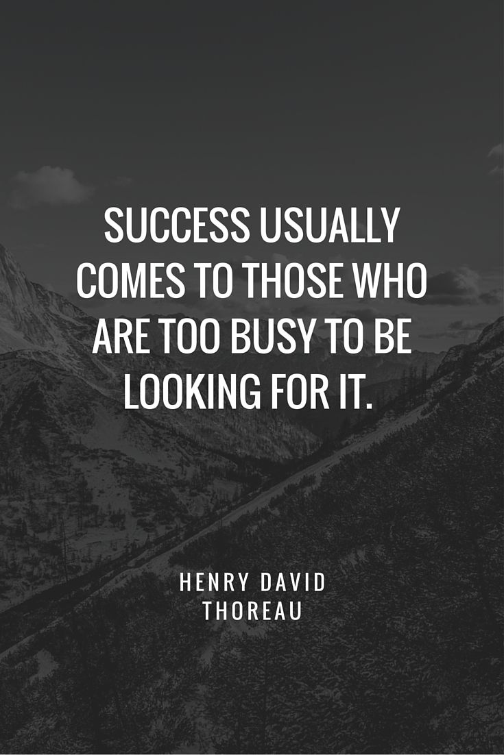 Motivational Quotes Success Usually Comes To Those Who Are Too Busy