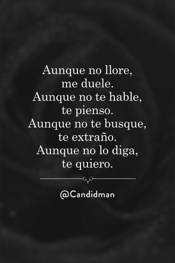 Quotes About Life :20160615 Aunque no llore, me duele ...