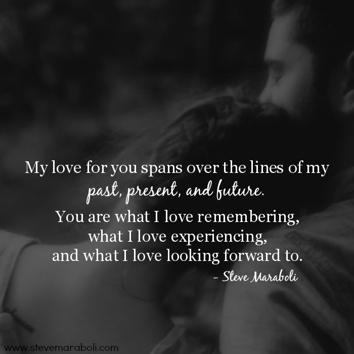 Quotes About Love My Love For You Spans Over The Lines Of My Past