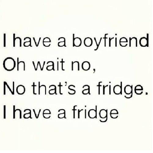 funny quotes about not having a boyfriend