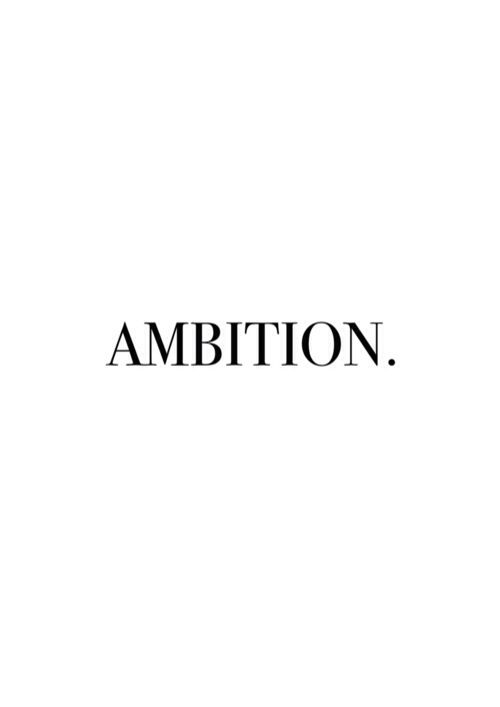 Inspirational And Motivational Quotes :ambition.... - Quotes ...