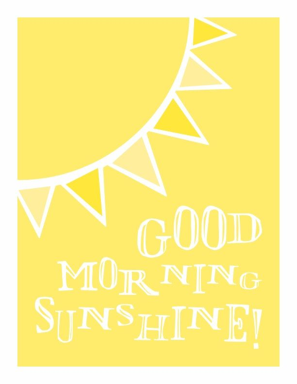 Inspirational And Motivational Quotes :Good Morning Sunshine ...