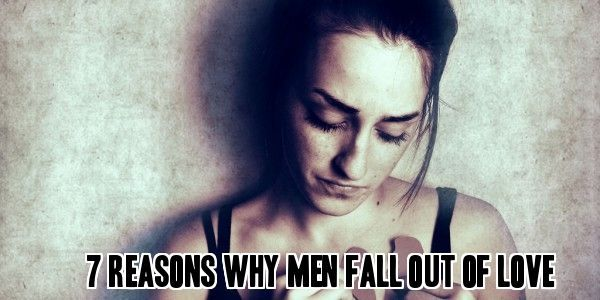Love Quotes For Him & For Her :7 Reasons why men fall out of