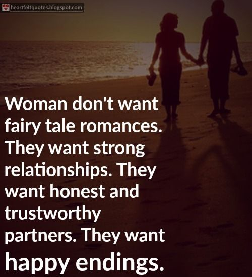 Love Quotes For Him For Her Women Don't Want Fairy Tale Romances Inspiration Quotes About Strong Relationship