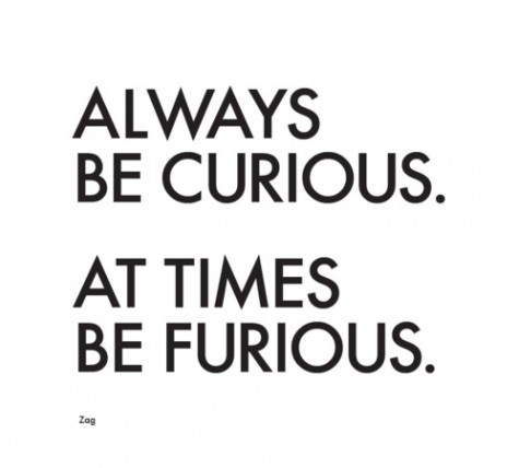 Motivational Quotes Be Curious And Furious Quotes Daily Leading