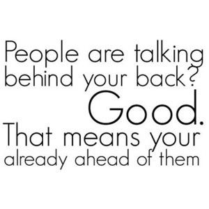 Quotes About People Talking About You Behind Your Back 32766 Loadtve