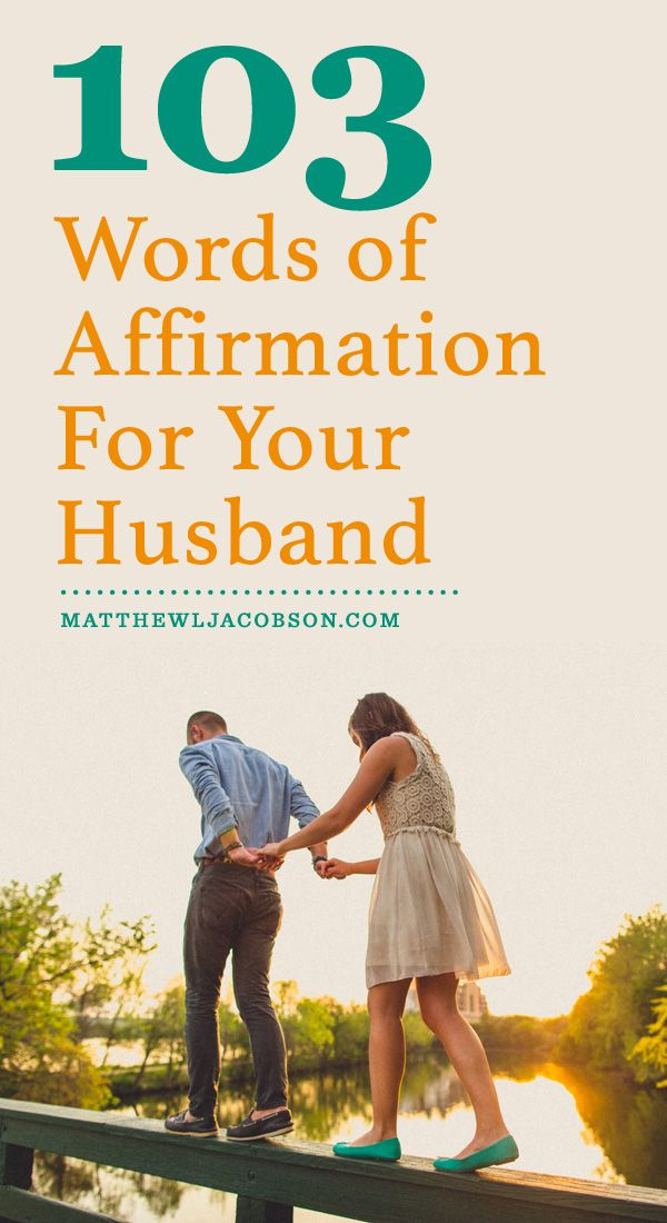 Quotes About Love Affirm Your Husband With Words Of Encouragement