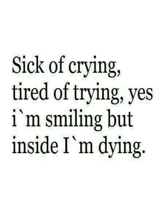 """Sad Quotes Not Good Enough: Inspirational Quotes About Strength :""""Sick Of Crying"""