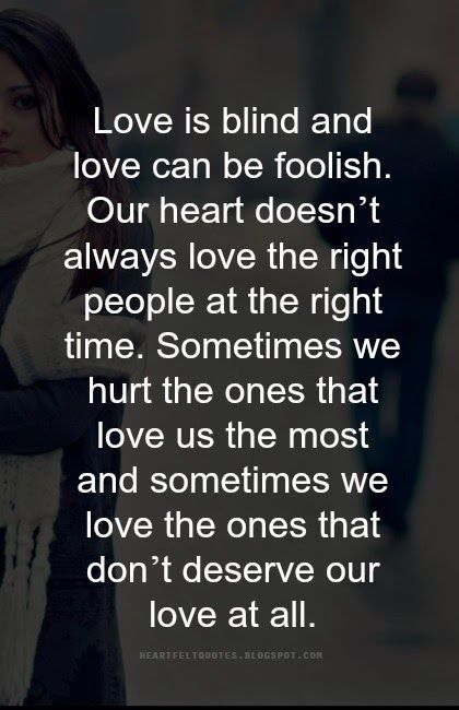 Love Quotes For Him For Her Love Is Blind And Love Can Be Foolish