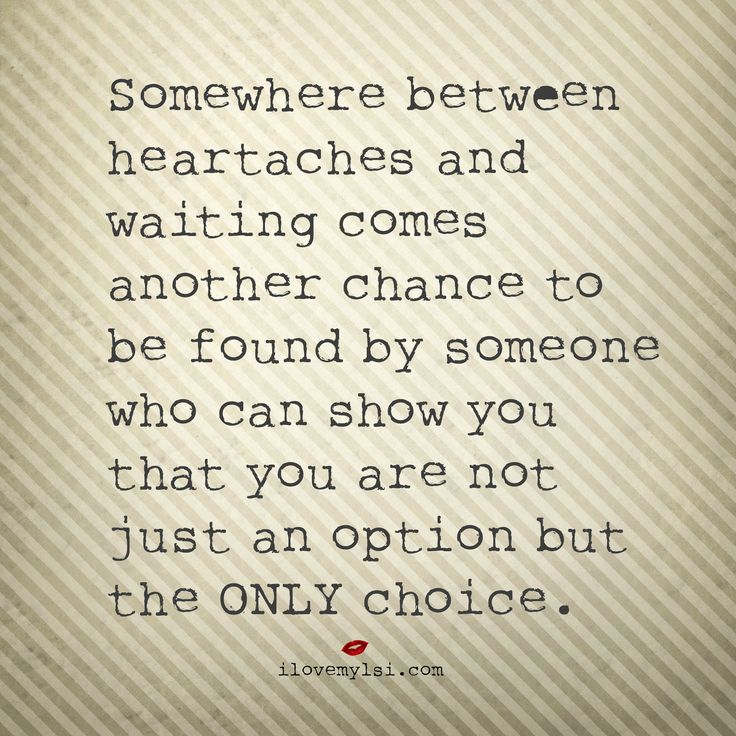 Love Quotes For Him For Her Somewhere Between Heartaches And