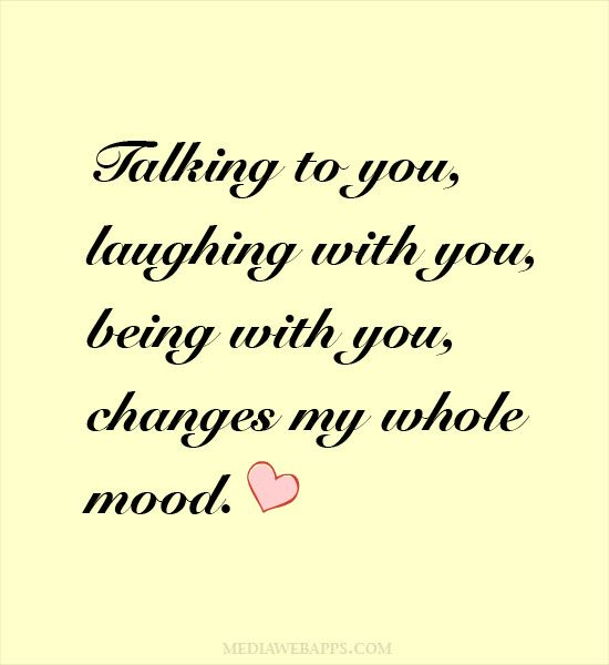Love Quotes For Him For Her Talking To You Laughing With You