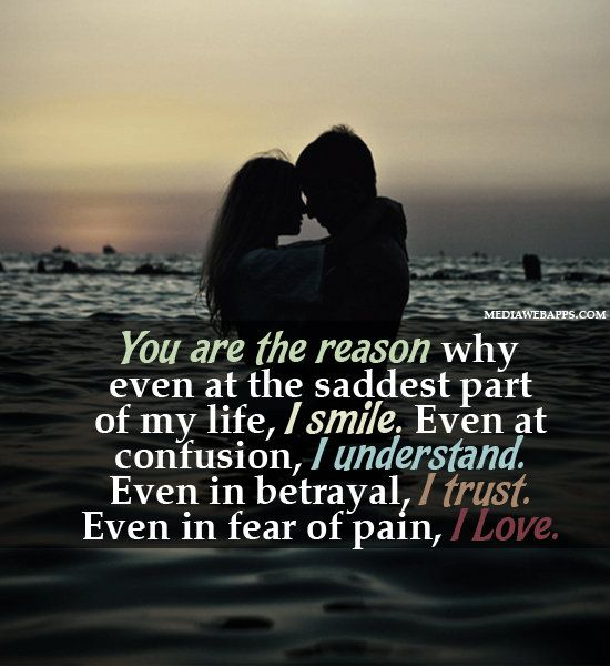 Love Quotes For Him For Her You Are The Reason Love Quotes