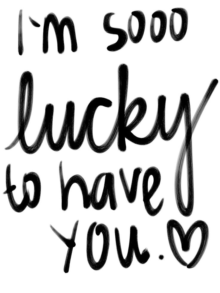 Love Quotes For Him & For Her :I\'m sooo lucky to have you ...