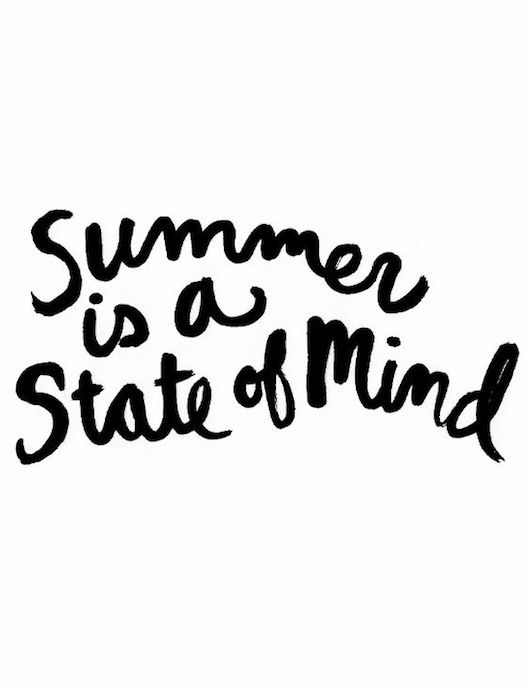 Inspirational And Motivational Quotes Summer Is A State Of Mind