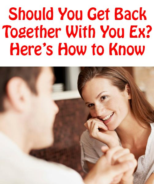 Love Quotes For Him & For Her :Should You Get Back Together With