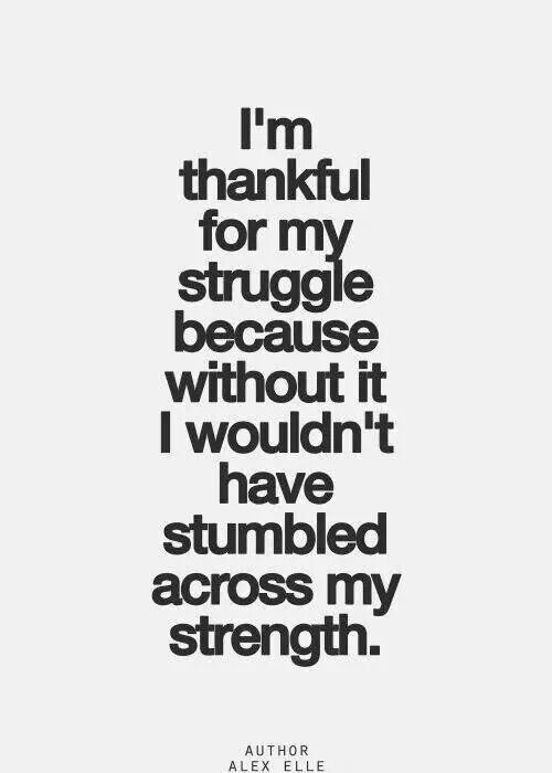 Motivational Fitness Quotes Truth I Am Blessed For My Struggles