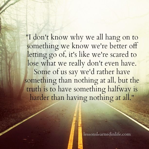 Quotes About Life :Quotes About Moving On:Lessons Learned