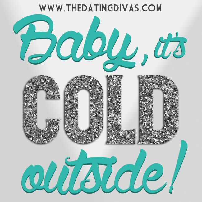 Quotes About Love: Baby it\'s cold outside! - Quotes Daily ...